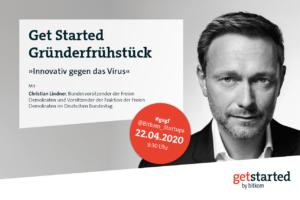 Get started Gründerfrühstück am 222. April 2020 mit Christian Lindner